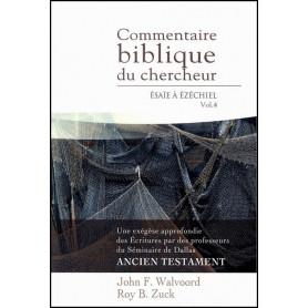 Commentaire biblique du chercheur Vol 4 Esaïe à Ezéchiel – Editions Impact