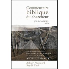 Commentaire biblique du chercheur Vol 3 Job à Cantique – Editions Impact