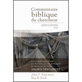 Commentaire biblique du chercheur Vol 2 Josué à Esther – Editions Impact