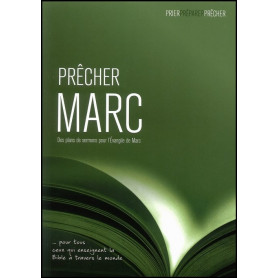 Prêcher Marc – Phil Crowter – Editions Excelsis