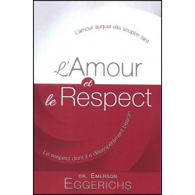 L'amour et le respect – Editions Ministère Multilingue International