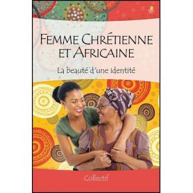 Femme chrétienne et africaine – Editions Farel