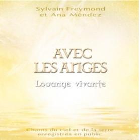 CD Avec les anges – Sylvain Freymond, Ana Mendez et Louange Vivante - JEM