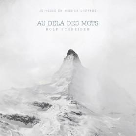 CD Au-delà des mots – Rolf Schneider - Jem