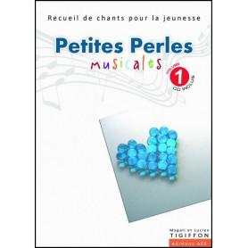 Petites perles musicales avec CD – Volume 1