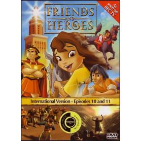 DVD Friends & Heroes – Episodes 10 & 11 – Au galop /L'exode