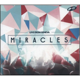 CD Miracles – Live from Geneva – ICF Leman