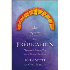 Le défi de la prédication – John Stott – Editions Excelsis