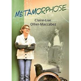 Métamorphose – Claire-Lise Ollier-Maccabez – Editions l'Oasis