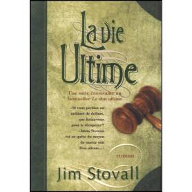 La vie ultime – Jim Stovall – Editions du Trésor caché