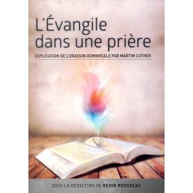 L'évangile dans une prière – Kevin Rousseau – Editions Oasis