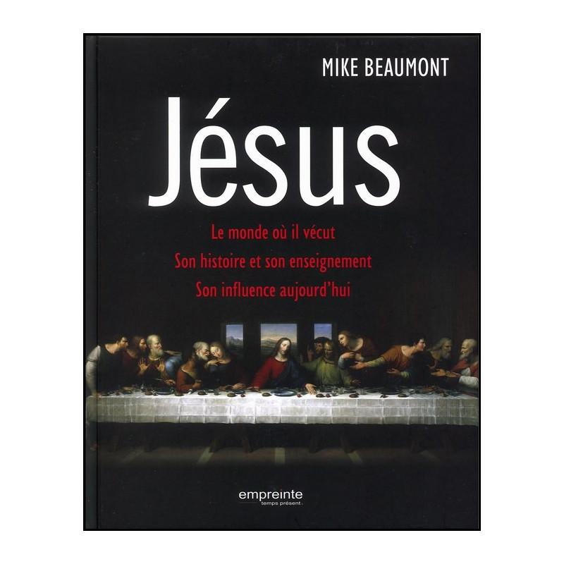 Jésus – Mike Beaumont – Editions Empreinte