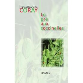 Le pré aux coccinelles – Franca Henriette Coray – Editions Scripsi