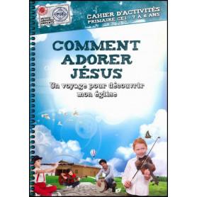 Comment adorer Jésus 7 à 8 ans – Cahier d'activités - PGE