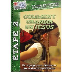 Comment grandir en Jésus 9 à 10 ans – Cahier d'activités - PGE
