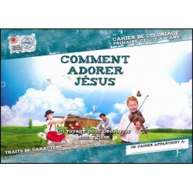 Comment adorer Jésus 7 à 8 ans – Cahier de coloriage - PGE