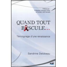 Quand tout bascule – Sandrine Delobeau – Editions Rdf