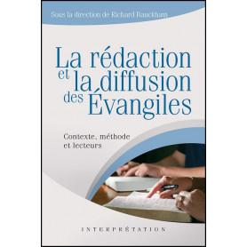 La rédaction et la diffusion des évangiles – Richard Bauckham – Editions Excelsis