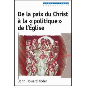 De la paix du Christ à la politique de l'Eglise – Editions Excelsis
