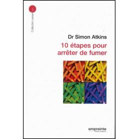 10 étapes pour arrêter de fumer – Simon Atkins – Editions Empreinte