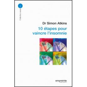 10 étapes pour vaincre l'insomnie – Simon Atkins – Editions Empreinte