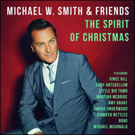 CD The Spirit of Christmas – Michael W. Smith and Friends