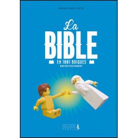 La Bible en 1001 briques – Ancien Testament