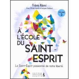 A l'école du Saint-Esprit 3 – Editions Première Partie