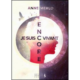Je suis encore vivant – Anne Merlo