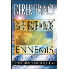 Faire face à nos ennemis – Derek Prince