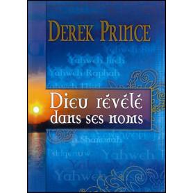 Dieu révélé dans ses noms – Derek Prince - DPM