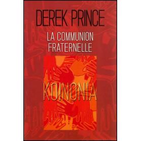 La communion fraternelle – Derek Prince - DPM