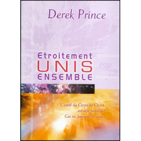 Etroitement unis ensemble – Derek Prince - DPM
