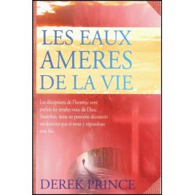 Les eaux amères de la vie – Derek Prince