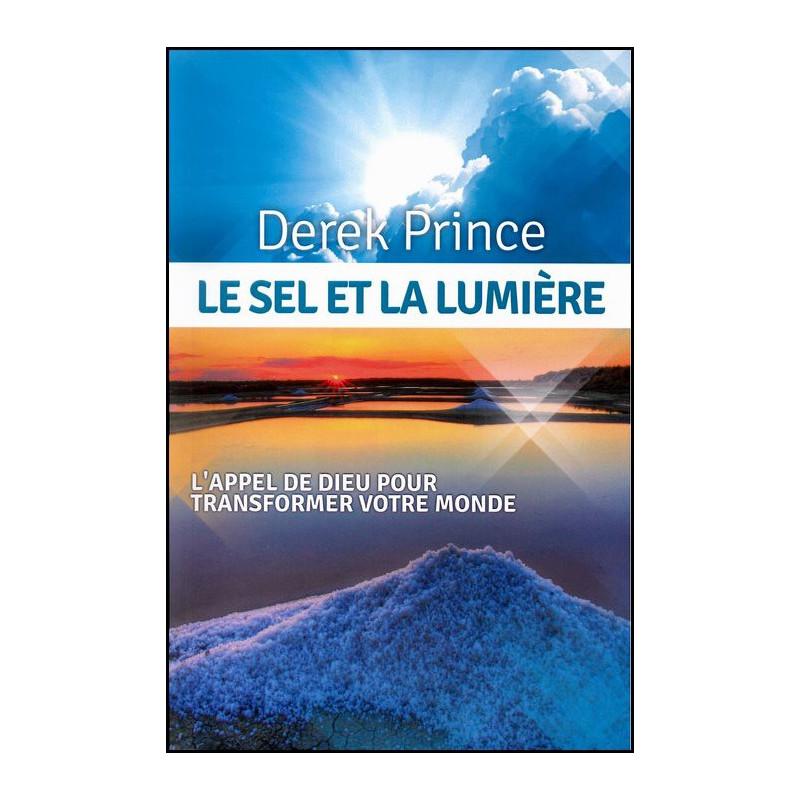 Le sel et la lumière – Derek Prince