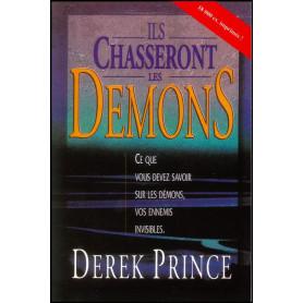 Ils chasseront les démons – Derek Prince