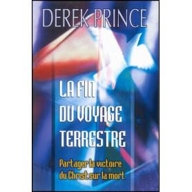 La fin du voyage terrestre – Derek Prince - DPM