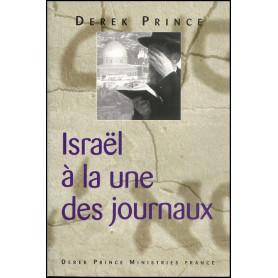 Israël à la une des journaux – Derek Prince